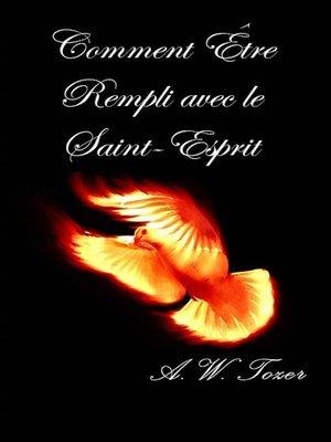 cover image of Comment Être Rempli Avec Le Saint-Esprit
