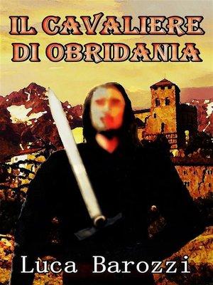 cover image of Il cavaliere di Obridania