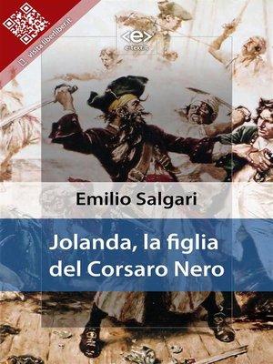 cover image of Jolanda, la figlia del Corsaro Nero