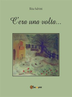 cover image of C'era una volta...