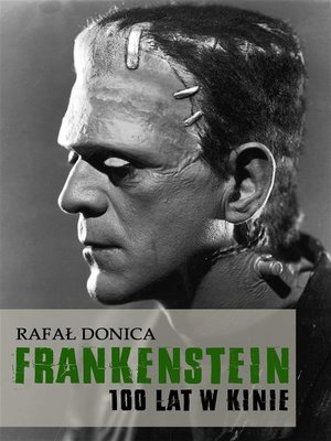 cover image of Frankenstein 100 lat w kinie
