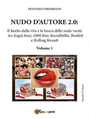 cover image of Nudo d'autore 2.0. Il senso della verità tra Sogni Sexy, 1000 Star, SocialSelfie, Beatles e Rolling Stones