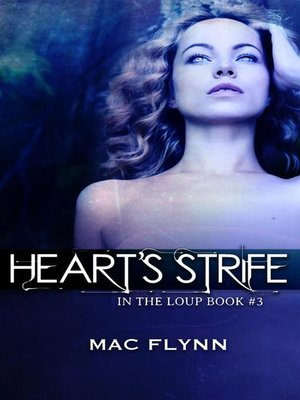 cover image of Heart's Strife--In the Loup, Book 3