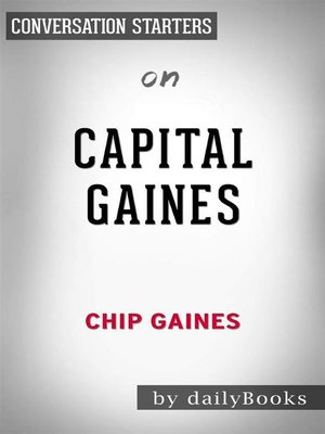 cover image of Capital Gaines--Smart Things I Learned Doing Stupid Stuff by Chip Gaines | Conversation Starters