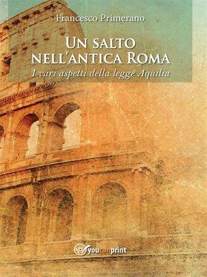 cover image of Un salto nell'antica Roma