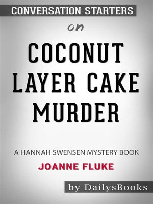cover image of Coconut Layer Cake Murder--A Hannah Swensen Mystery Books byJoanne Fluke--Conversation Starters