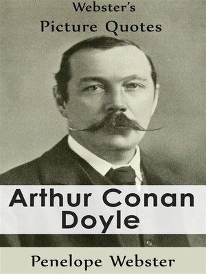 cover image of Webster's Arthur Conan Doyle Picture Quotes