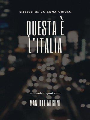 cover image of Questa è l'Italia