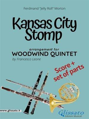 cover image of Kansas City Stomp--Woodwind Quintet score & parts