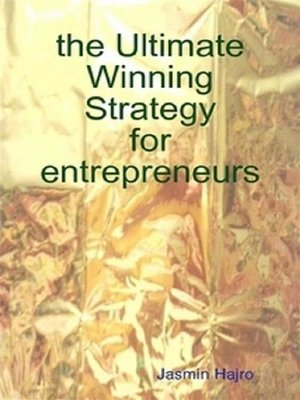 cover image of the Ultimate Winning Strategy for entrepreneurs