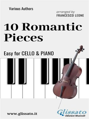 cover image of 10 Romantic Pieces--Easy for Cello and Piano