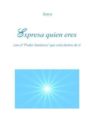 cover image of Expresa quien eres