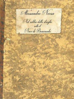 cover image of Nel sabba delle streghe sotto il noce di Benevento