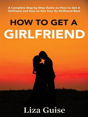 cover image of How to Get a Girlfriend