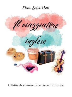 cover image of Il viaggiatore inglese