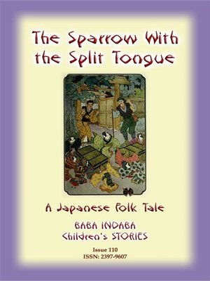 cover image of THE SPARROW WITH THE SLIT TONGUE--A Japanese Children's Tale