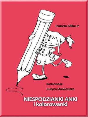 cover image of Niespodzianki Anki i kolorowanki