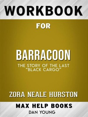 "cover image of Workbook for Barracoon--The Story of the Last ""Black Cargo"""
