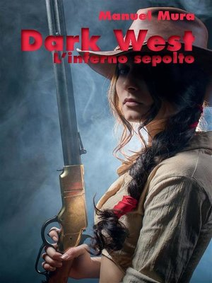 cover image of Dark West--L'inferno sepolto