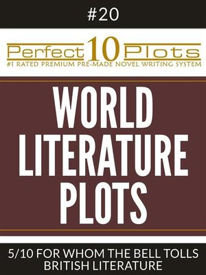 "cover image of Perfect 10 World Literature Plots #20-5 ""FOR WHOM THE BELL TOLLS – BRITISH LITERATURE"""