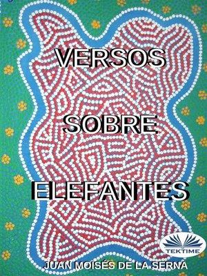 cover image of Versos sobre Elefantes