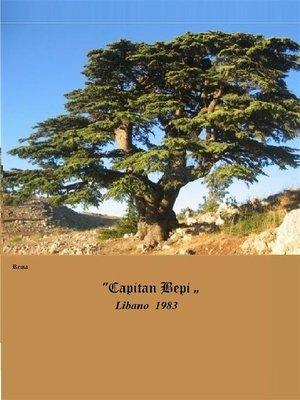 "cover image of ""Capitan Bepi"" Libano 1983"