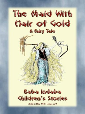 cover image of THE MAID WITH HAIR OF GOLD--A European Fairy Tale