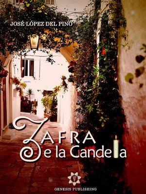 cover image of Zafra e la Candela