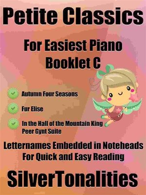 cover image of Petite Classics for Easiest Piano Booklet C