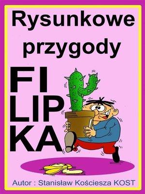 cover image of Rysunkowe przygody Filipka