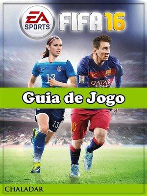 cover image of Fifa 16 Guia De Jogo