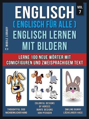 cover image of Englisch ( Englisch für alle ) Englisch Lernen Mit Bildern (Vol 7)
