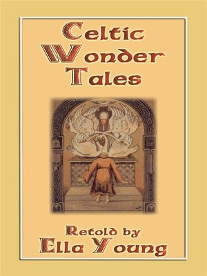 cover image of CELTIC WONDER TALES--12 wonderous Celtic children's stories