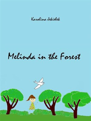 cover image of Melinda in the Forest