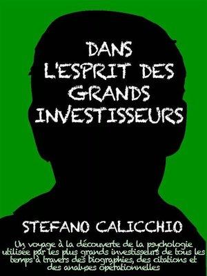 cover image of Dans l'esprit des grand investisseurs