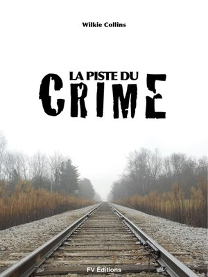 cover image of La piste du crime