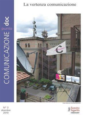 cover image of Comunicazionepuntodoc numero 3. La vertenza Comunicazione