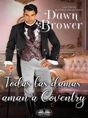 cover image of Todas Las Damas Aman a Coventry