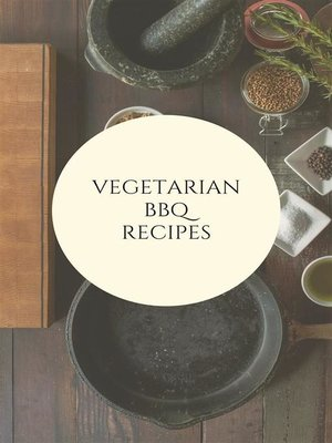 cover image of Vegetarian BBQ  Recipes