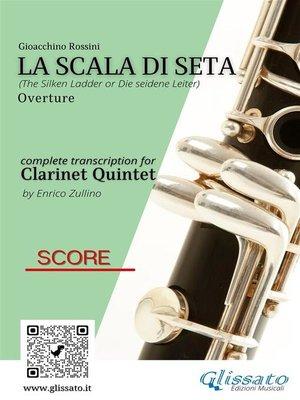 cover image of La Scala di Seta--Clarinet Quintet (score)
