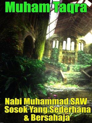 cover image of Nabi Muhammad SAW Sosok Yang Sederhana & Bersahaja