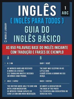 cover image of 1 – ABC--Inglês ( Inglês Para Todos ) Guia do Inglês Básico