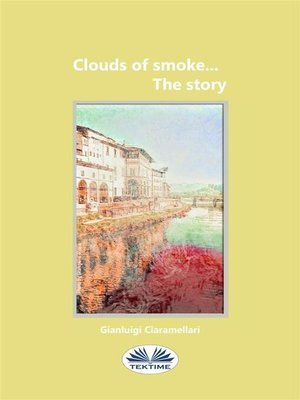 cover image of Cloud of smoke... the story