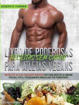cover image of Livro De Poderosas Receitas Sem Carne Para Atletas Vegans