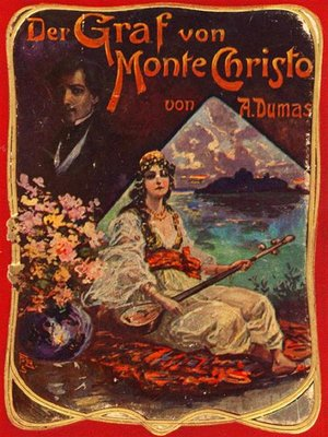 cover image of Der Graf von Monte Christo (Illustrierte Gesamtausgabe--Band 1 bis 6)