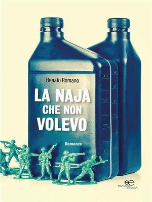 cover image of La naja che non volevo
