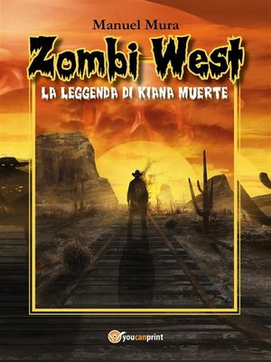 cover image of Zombi West. La leggenda di Kiana Muerte