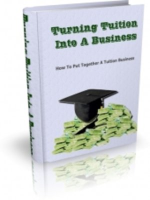 cover image of Turning Tuition Into a Business