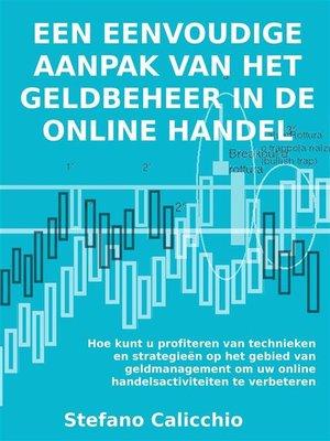 cover image of Een eenvoudige aanpak van het geldbeheer in de online handel