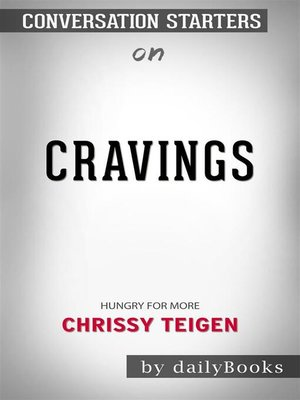 cover image of Cravings--Hungry for More  by Chrissy Teigen | Conversation Starters